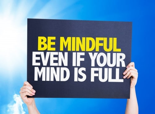 Be Mindful Even If Your Mind is Full placard with sky background