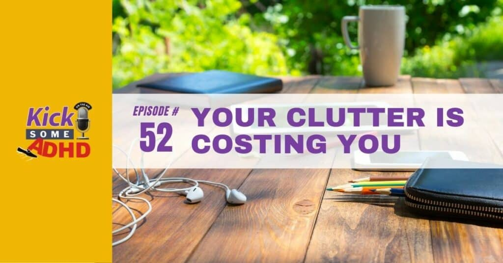 clutter is costing